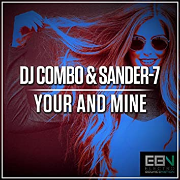 Your & Mine