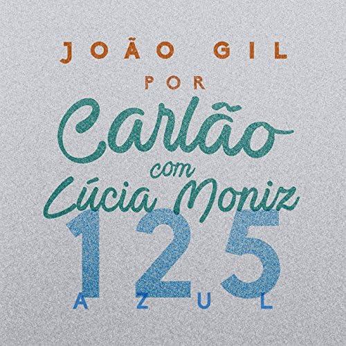 Carlão feat. Lúcia Moniz