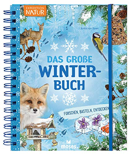 Expedition Natur: Das große Winterbuch | Forschen, Basteln, Entdecken | Für Kinder ab 8 Jahren