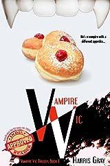 Vampire Vic (Vampire Vic Trilogy Book 1) Kindle Edition