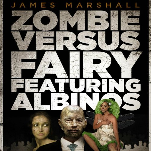 Zombie Versus Fairy Featuring Albinos audiobook cover art