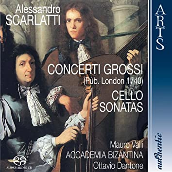 Concerti Grossi / Cello Sonatas
