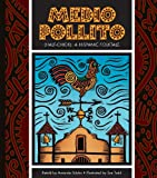Medio Pollito: Half-Chick: A Mexican Folktale (Folktales from Around the World)
