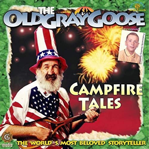 The Old Gray Goose: Campfire Tales cover art
