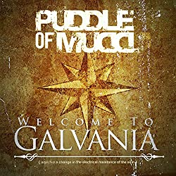 Puddle of Mudd's New Album - Welcome to Galvania