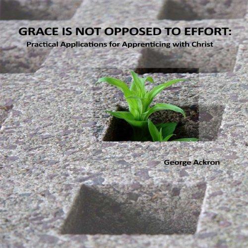 Grace Is Not Opposed to Effort cover art