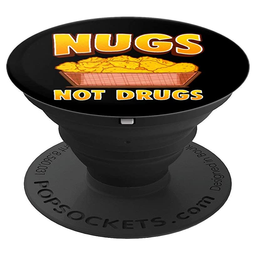 Nugs Not Drugs Funny Chicken Nugget Lover Gift - PopSockets Grip and Stand for Phones and Tablets