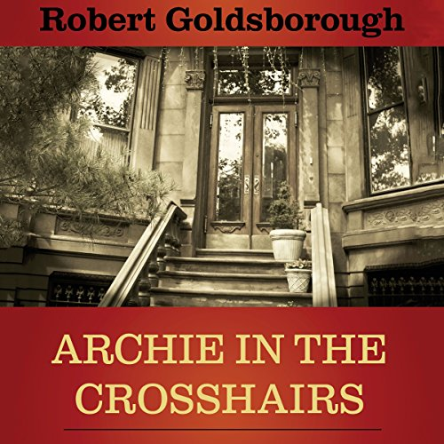 Archie in the Crosshairs audiobook cover art