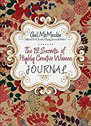 The 12 Secrets of Highly Creative Women Journal by Gail McMeekin