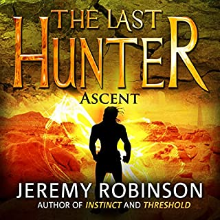 The Last Hunter - Ascent: The Antarktos Saga, Book 3                   By:                                                                                                                                 Jeremy Robinson                               Narrated by:                                                                                                                                 R. C. Bray                      Length: 7 hrs and 14 mins     268 ratings     Overall 4.5