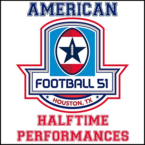 American Football 51: Halftime Performances