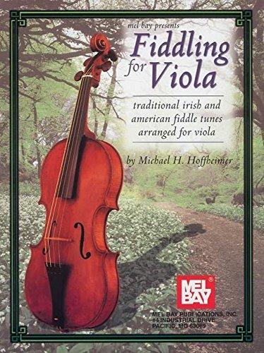 Fiddling for Viola: Traditional Irish and American Fiddle Tunes Arranged for Viola (German: Deutsch Za)