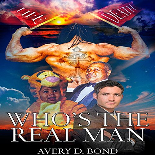 Who's the Real Man audiobook cover art