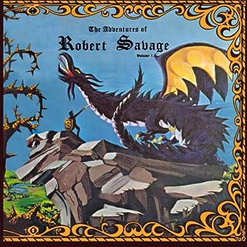 The Adventures of Robert Savage (Volume 1)