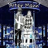 Alter Mann [Explicit]