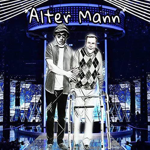 Alter Mann [Explicit]