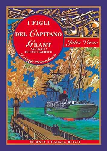 I figli del capitano Grant - Australia, Oceano Pacifico: Edizione integrale