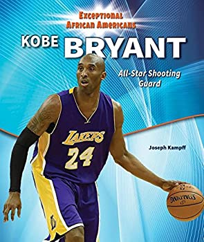 Kobe Bryant: All-Star Shooting Guard - Book  of the Exceptional African Americans