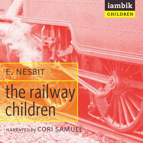 The Railway Children  Audiolibri
