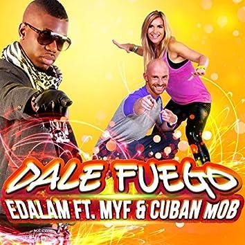 Dale Fuego (feat. Myf, Cuban Mob)