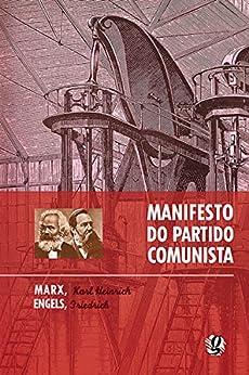 Manifesto do partido comunista (Karl Marx) por [Karl Marx, Friedrich Engels]