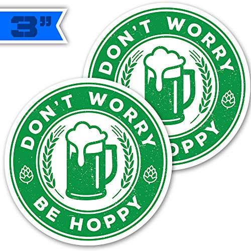 3' 2-Pack 'Don't Worry Be Hoppy' IPA Craft Beer Stickers - Decals for Cars & Trucks, Coolers & Beer Fridges.