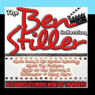 The Ben Stiller Collection: Music From 18 Hit Movies including Meet The Fockers, Night at the Museum 2 & Many More