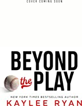 Beyond the Play (Out of Reach Book 3) (English Edition)