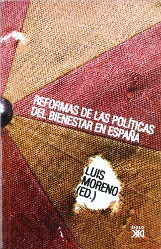 Reformas de las políticas del bienestar en España (Sociología y política)