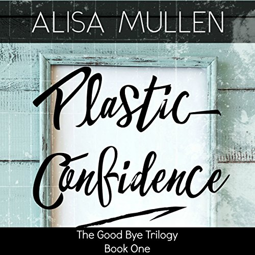 Plastic Confidence audiobook cover art