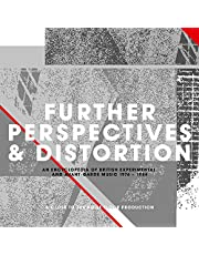 Further Perspectives & Distortion: An Encyclopedia Of British Experimental & Avante-Garde Music...