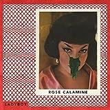 Rose Calamine