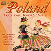 Poland: Traditional Songs & Dances by Song & Dance Ensemble of Warsaw (2010-06-29)