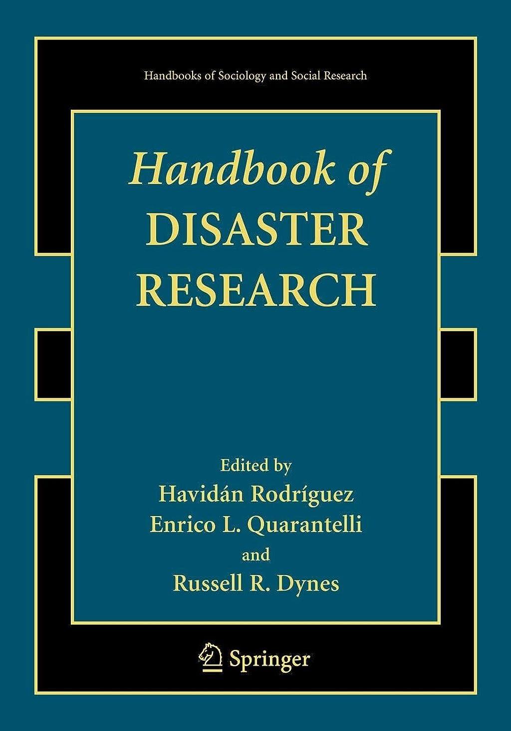 不十分な敬の念強度Handbook of Disaster Research (Handbooks of Sociology and Social Research)