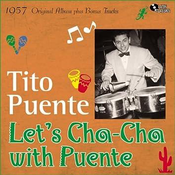 Let's Cha Cha With Puente (Original Album Plus Bonus Tracks, 1957)
