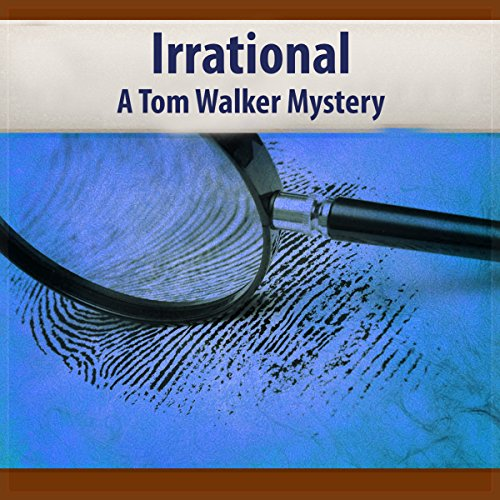 Irrational: A Tom Walker Mystery cover art