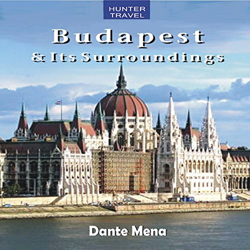 Budapest & Its Surroundings audiobook cover art