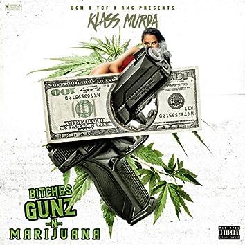 Bitches Gunz & Marijuana