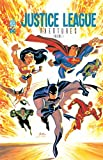 JUSTICE LEAGUE AVENTURES - Tome 1