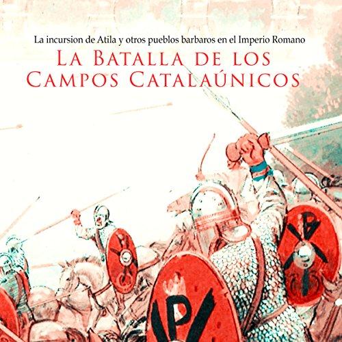 La Batalla de los Campos Catalaúnicos copertina