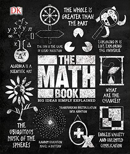 Compare Textbook Prices for The Math Book: Big Ideas Simply Explained Illustrated Edition ISBN 9781465480248 by DK