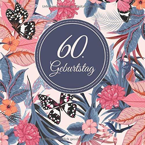 60. Geburtstag: Vintage Gästebuch Zum Eintragen und zum Ausfüllen von Glückwünschen für das...