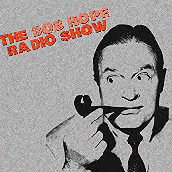 The Bob Hope Radio Show