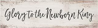 P. Graham Dunn Glory to Newborn King Whitewash Christmas 6 x 1.5 Mini Pine Wood Tabletop Sign Plaque