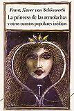 La princesa de las remolachas y otros cuentos populres inéditos (Alba Clásica)...