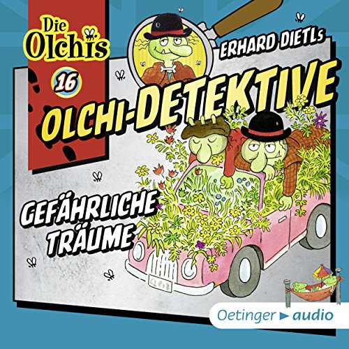 Gefährliche Träume     Die Olchi-Detektive 16              By:                                                                                                                                 Erhard Dietl,                                                                                        Barbara Iland-Olschewski                               Narrated by:                                                                                                                                 Peter Weis,                                                                                        Wolf Fraas,                                                                                        Patrick Bach,                   and others                 Length: 47 mins     Not rated yet     Overall 0.0