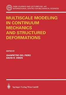 Multiscale Modeling in Continuum Mechanics and Structured Deformations (CISM International Centre for Mechanical Sciences)