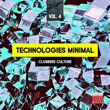 Technologies Minimal, Vol. 4 (Clubbers Culture)