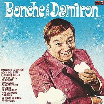 Bonche Con Damiron