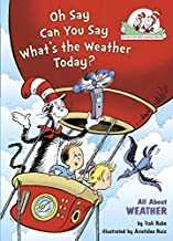 Dr. Seuss Oh Say Can You Say What's the Weather Today All About Hardcover Book